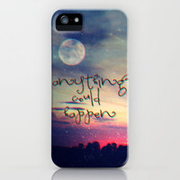 Anything could happen iPhone Case by Mnika  Strigel	 | Society6