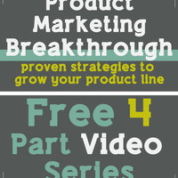 Product Marketing Breakthrough - Free 4 -Part Video Series | Handmadeology