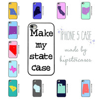 iPhone 5 case - Make my State Case - Custom Case - State Love - Hometown Pride - Maps - Personalized Case