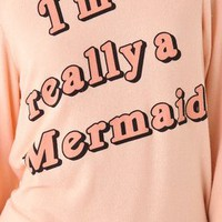 Wildfox I'm Really a Mermaid Sweatshirt | SHOPBOP
