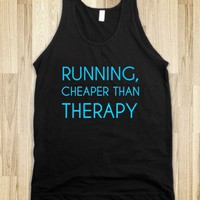 RUNNING,CHEAPER THAN THERAPY - glamfoxx.com