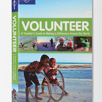 Volunteer By Lonely Planet Publications