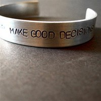Stay Fit Keep Sharp Make Good Decisions Cuff - Spiffing Jewelry
