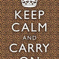 (13x19) Keep Calm and Carry On Cheetah Print Poster