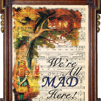 ALICE IN WONDERLAND Were All Mad Here German by TreasuresByUs
