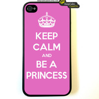 iPhone 4 Case, Keep Calm Call Be A Princess iPhone Case