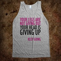 Your Legs Are Not Giving Out - workout shirts