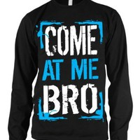 Amazon.com: Come At Me Bro Mens Thermal Shirt, Big and Bold Funny Statements Thermal: Clothing