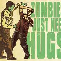 81/2 x 11 Inch Zombies Just Need Hugs Graphic by MattPepplerArt