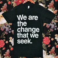 Tri-Blend 'We Are The Change' Charity Shirt