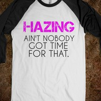SORORITY HAZING: AIN'T NOBODY GOT TIME FOR THAT - glamfoxx.com