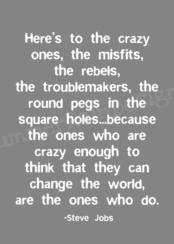 Steve Jobs quote print version 2 heres to the by SummerRainDesign