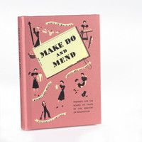Make Do and Mend : Welcome to the Imperial War Museum Online Shop