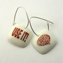Funny Text White Earrings Porcelain Use Your Brain by MonaLina
