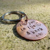 I love you to the moon and back keychain - Hand Stamped -Made to Order-