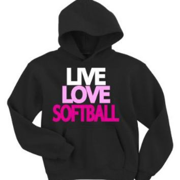 Live Love Softball Hoodie Sweatshirt