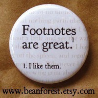 footnotes are great pinback button badge by beanforest on Etsy