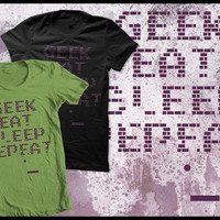Geek eat sleep repeat Tshirt by purplecactusdesign on Etsy