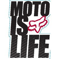 Fox Moto is Life Sticker   - Fox Racing