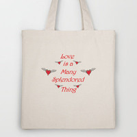 Love is a many splendored thing Tote Bag by JT Digital Art  | Society6
