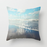 find your dream Throw Pillow by Sylvia Cook Photography | Society6