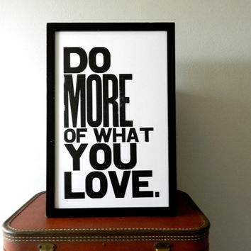 Poster Black and White Inspirational Art Do by happydeliveries