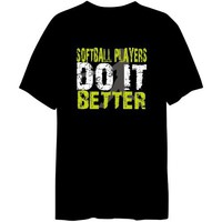 Softball Players Do It Better Sports Mens T-Shirt (Black, Sizes X-Small - XXX-Large)
