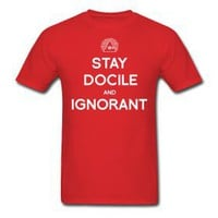Product - Illuminati Propaganda Stay Docile And Ignorant Mens T Shirt S-XXL by Much Needed Merch  Storenvy