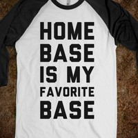 Home Base is my Favorite Base - Text First