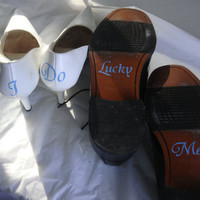 I Do and Lucky Me Shoe Stickers Vinyl Decals by madebytheresarenee