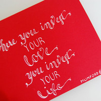 Where you Invest Your Heart, Mumford and Sons, Calligraphy