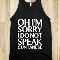 Sorry, I Do Not Speak Cuntanese (Tank) - Drinking Makes You Drunk