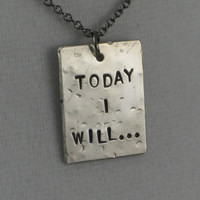 TODAY I WILL Necklace  - Running Jewelry - Inspirational and Motivational Necklace on 18 inch gunmetal chain - Inspire Gifts