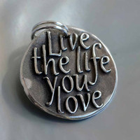 Live the life you love ... Inspirational quote Silver pendants