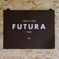 Typography Poster  Futura  Hand Screen Printed  by mediumcontrol