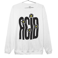Streched out Acid Rave Unisex Sweatshirt (ATTN: notate SIZE during checkout)