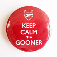 Keep Calm i'm a GOONER // Arsenal  175 Badge / by instantawesome