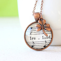 Ireland necklace.  Saint Patrick's day Irish pride jewelry made from vintage sheet music with shamrock charm.