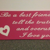 Be A Best Friend Quote Word Art Wood Sign