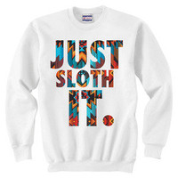 JUST SLOTH IT | White Crew Neck