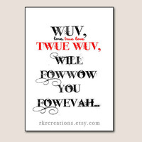 Wuv Twue Wuv  Valentine's Day Card You Print by RKRcreations