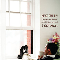 NEVER GIVE UP - Wall Decal Sign Quote vinyl wall art stickers 2