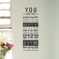 Wall Decal You are the love of my life wall sign