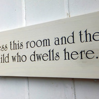 Bless This Room Nursery Or Child's Bedroom Sign