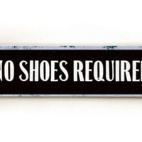 One Kings Lane - ArteHouse - No Shoes Required Wood Sign