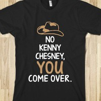No, Kenny You Come Over