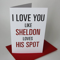 Sheldon Valentine&#x27;s Day Card - Bang Theory Tv Show