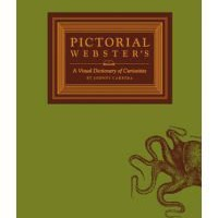 Pictorial Webster's: A Visual Dictionary of Curiosities (Hardback)
