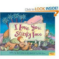 I Love You Stinky Face (Paperback)