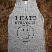 I hate everyone grey tank